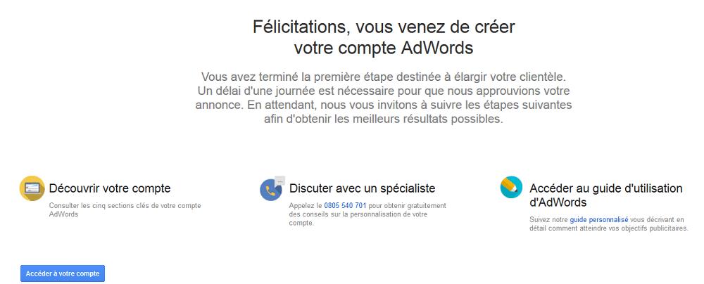 Bravo, votre compte Google Ads est créé !