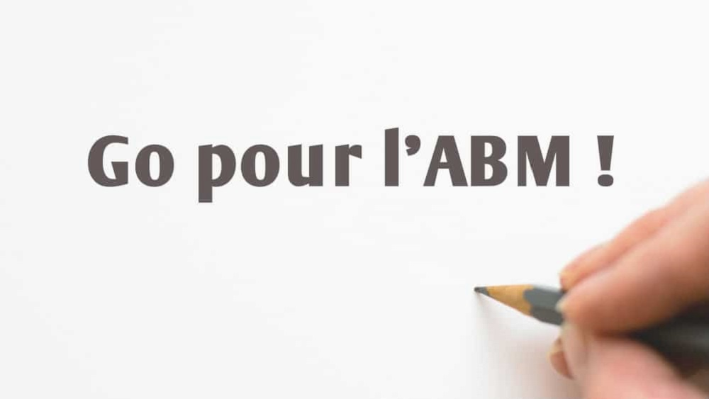 Comment mettre en place de l'Account Based Marketing dans mon entreprise ?