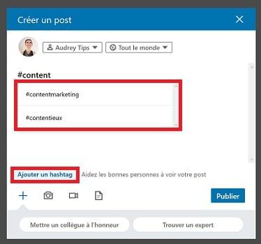 Ajoutez des LinkedIn hashtags dans vos publications et/ou articles