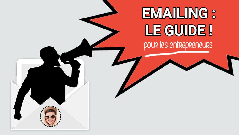 L'Email Marketing : communiquer avec vos abonnés