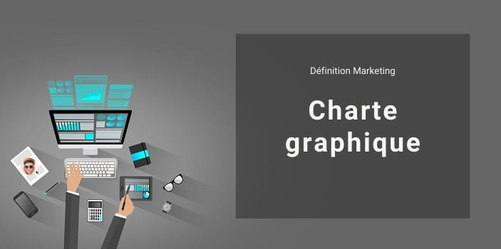 Définition Marketing : Charte graphique