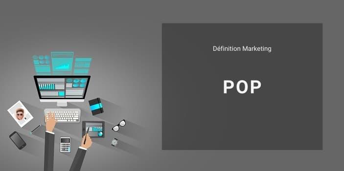 Définition Marketing : qu'est ce que le compte POP ou protocole POP ?