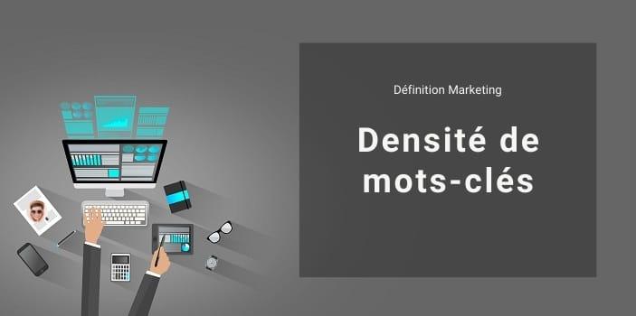 Définition Marketing : Densité de mots-clés