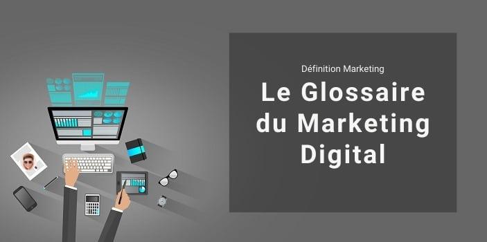 Le Glossaire du Web Marketing
