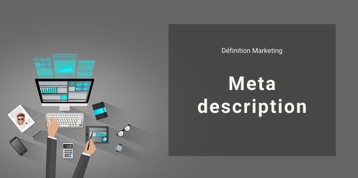 Définition Marketing : qu'est-ce qu'une méta description en SEO ?