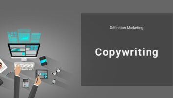 Définition Marketing : qu'est-ce que le copywriting ou rédaction publicitaire ?