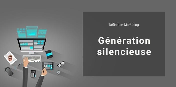 Définition Marketing : qu'est-ce que la génération silencieuse ou génération traditionaliste ?
