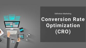 Définition Marketing : qu'est-ce que le Conversion Rate Optimization ou CRO ?