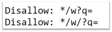 """bloquez avec le fichier robots.txt toutes les adresses qui contiennent le paramètre """"/w?q="""""""